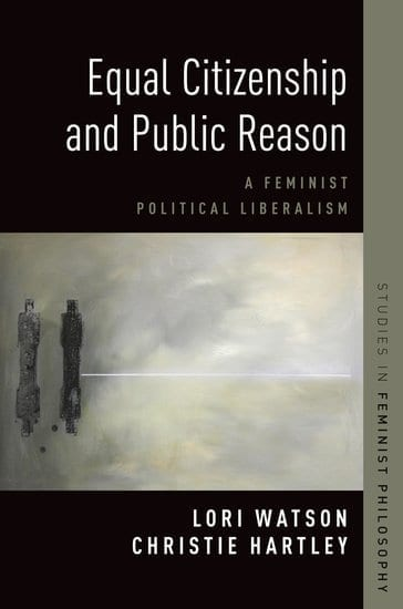 Equal Citizenship and Public Reason book by Lori Watson and Christie Hartley